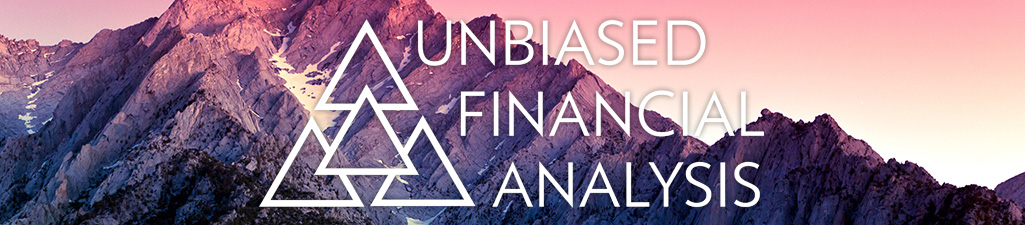 Unbiased Financial Analysis